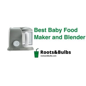 Best Baby Food Maker and Blenders